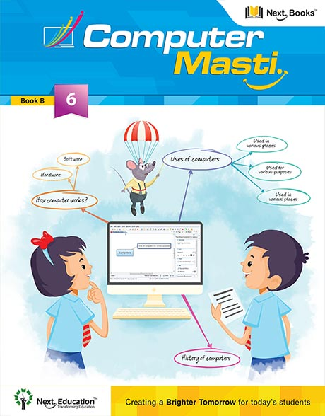 Class 6 - NextEducation - CBSE Class 6 - Computer Masti (Set